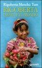 Rigoberta: i Maya e il mondo