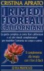 I Rimedi Floreali Californiani