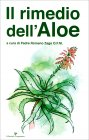 Il Rimedio dell'Aloe Padre Romano Zago