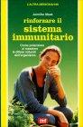 Rinforzare il Sistema Immunitario Jennifer Meek