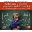 Rinforzare il Sistema Immunitario dei Bambini e di Tutta la Famiglia con l'Alimentazione Mario Berveglieri