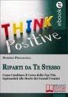 Riparti da Te Stesso (eBook) Daniele Pigliacelli