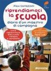 Riprendiamoci la Scuola (eBook) Alex Corlazzoli