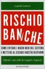 Rischio Banche - Difendi i Tuoi Soldi da Trappole e Inganni!