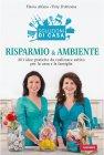 Risparmio & Ambiente (eBook) Flavia Alfano, Titty D'Attoma