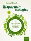Risparmio Ecologico (eBook) Pascal Carré