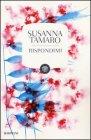 Rispondimi Susanna Tamaro