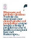 Risposte sul Proprio Destino: 3 Tavole da Stampare (eBook) Marco Fomia, Milena De Mattia