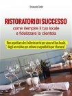 Ristoratori di Successo - eBook Emanuele Conte