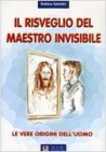 Il Risveglio del Maestro Invisibile