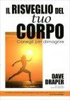 Il Risveglio del Tuo Corpo - Libro di Dave Draper