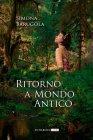 Ritorno a Mondo Antico Simona Barugola