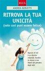 Ritrova la Tua Unicità - eBook Andrea Nervetti