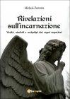 Rivelazioni sull'Incarnazione - Michele Perrotta