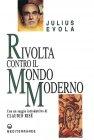 Rivolta contro il Mondo Moderno (eBook) Julius Evola