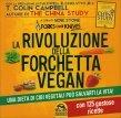 La Rivoluzione della Forchetta Vegan Gene Stone