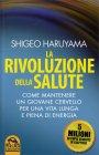 La Rivoluzione della Salute Shigeo Haruyama