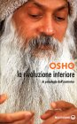 La Rivoluzione Interiore Osho