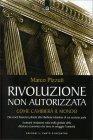 Rivoluzione non Autorizzata - Marco Pizzuti