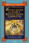 Rivoluzioni Lunari e Rivoluzioni Terrestri Ciro Discepolo