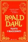 Tutti i Racconti Roald Dahl
