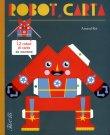 Robot di Carta - Arnaud Roi