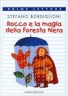 Rocco e la Magia della Foresta Nera Stefano Bordiglioni