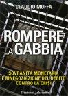 Rompere la Gabbia Claudio Moffa
