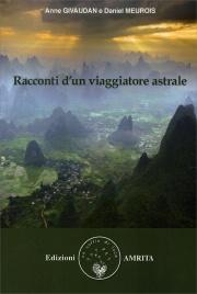Racconti di un Viaggiatore Astrale Anne Givaudan