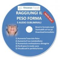 Raggiungi il Peso Forma (Audiocorso Mp3) Vincenzo Fanelli