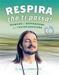 Respira Che Ti Passa! (eBook) Jayadev Jaerschky