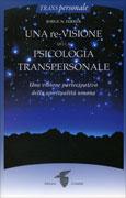 Una Re-Visione della Psicologia Transpersonale