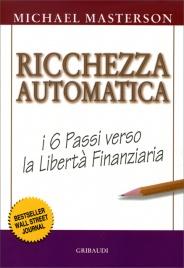 Ricchezza Automatica Michael Masterson