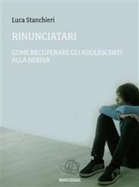 Rinunciatari (eBook) Luca Stanchieri