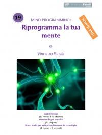 Riprogramma la tua Mente - AudioCorso Mp3 + PDF Vincenzo Fanelli