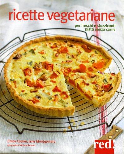 Ricette vegetariane libro di chloe coker e jane montgomery for Ricette on line