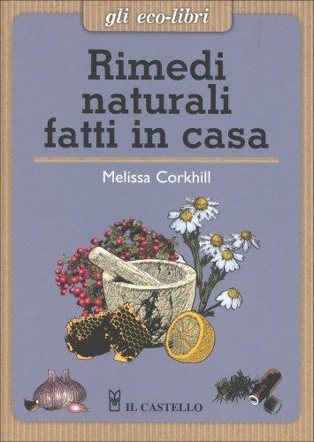 Rimedi naturali fatti in casa di melissa corkhill - Detersivi naturali fatti in casa ...