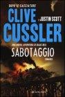 Sabotaggio - Clive Cussler, Justin Scott
