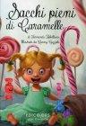 Sacchi Pieni di Caramelle Fernanda Tabellione e Ronny Gazzola