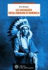 La Saggezza degli Indiani d'America Kent Nerburn