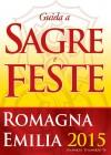 Guida a Sagre e Feste della Romagna e Emilia 2015