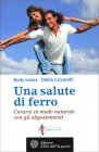 Una Salute di Ferro Rudy Lanza Dalila Ciccarelli