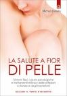 La Salute a Fior di Pelle Michel d'Anielo
