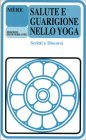 Salute e Guarigione nello Yoga M�re