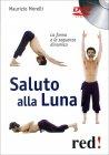 Saluto alla Luna - Videocorso in DVD Maurizio Morelli