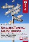 Salvare l'Impresa dal Fallimento (eBook) Antonio Volanti