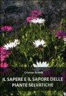 Il Sapere e il Sapore delle Piante Selvatiche