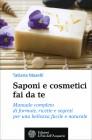 Saponi e Cosmetici Fai da Te Tatiana Maselli