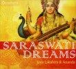 Saraswati Dreams Jaya Lakshmi & Ananda