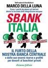 Sbankitalia (eBook) Marco Della Luna